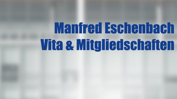Vita des Wirtschaftsprüfers Manfred Eschenbach